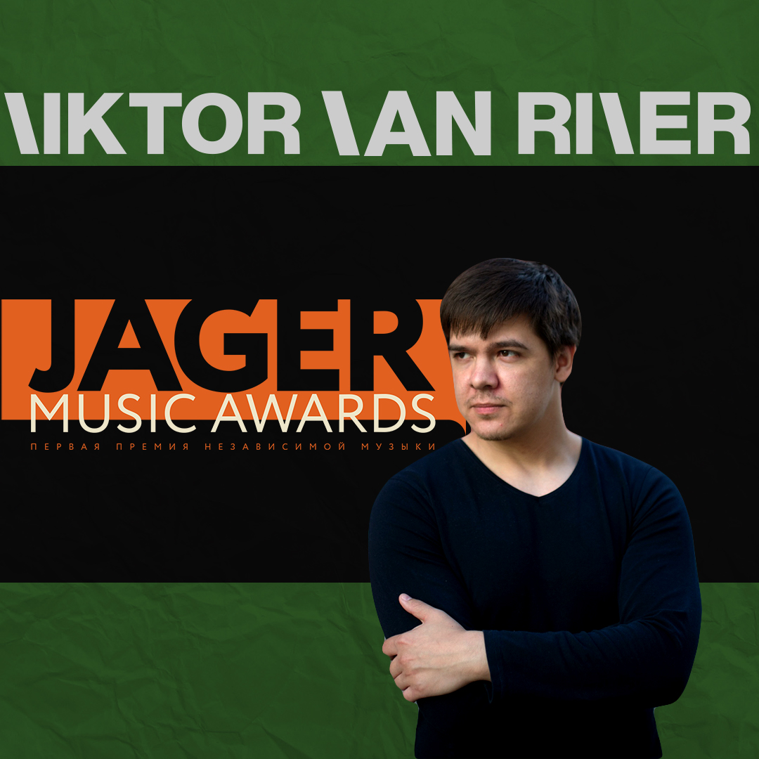 Viktor Van River Jager Music Awards